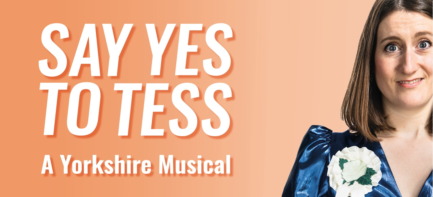 Say Yes to Tess - A New Musical (BSL) @ Leeds Playhouse